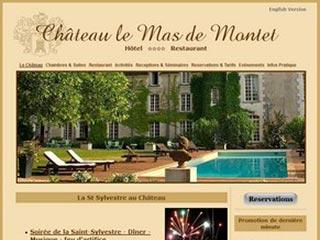 Le Mas de Montet : Chateau Hotel Restaurant Aquitaine Dordogne